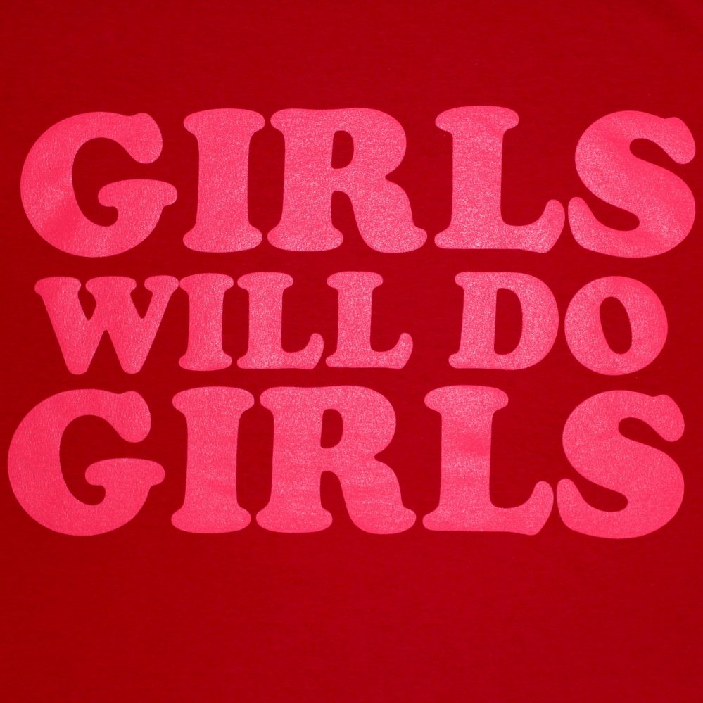 T-shirt girls will do girls