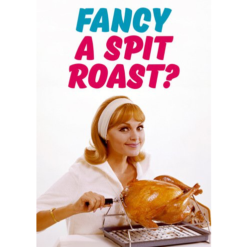fancy a spit roast card